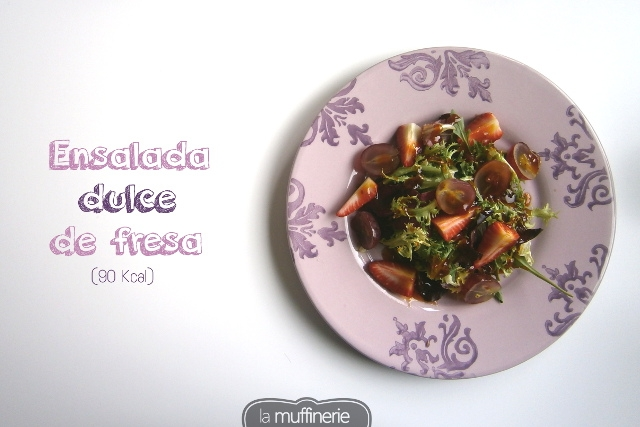 Ensalada dulce de fresa- La Muffinerie.com