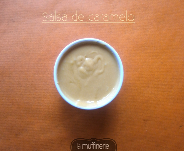 Salsa de Caramelo- LaMuffinerie.com
